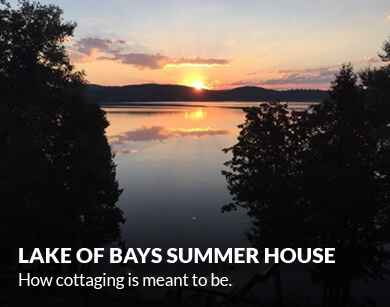 Lake of Bays Summer House. How cottaging is meant to be.
